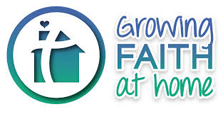 Growing Faith at Home